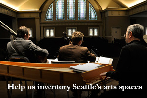 Help us inventory Seattle's arts spaces